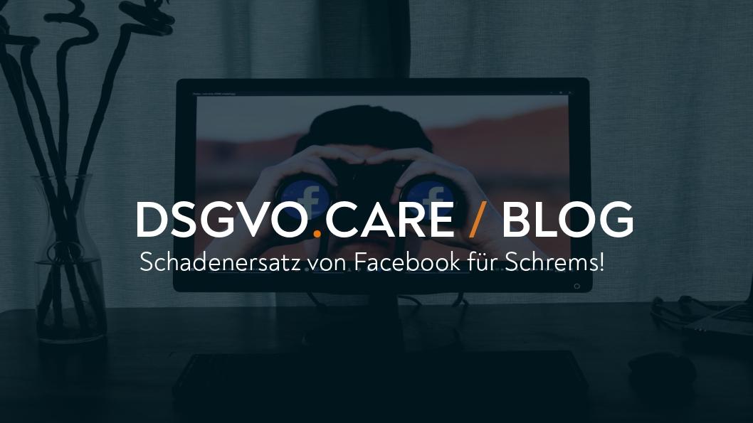 (AUT) Facebook, Recht auf Auskunft & 500€ Schadenersatz für Schrems